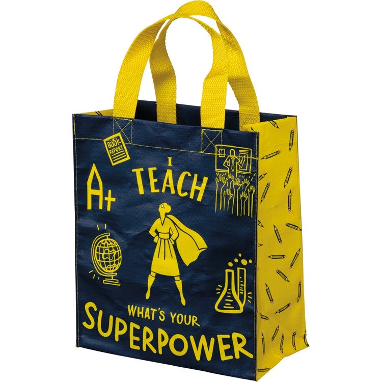 I Teach What's your Super Power? Tote