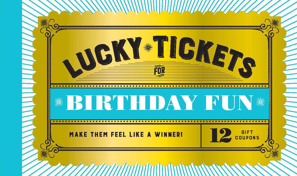Lucky Tickets Birthday Fun
