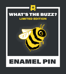What's the Buzz? Bee Enamel Pin