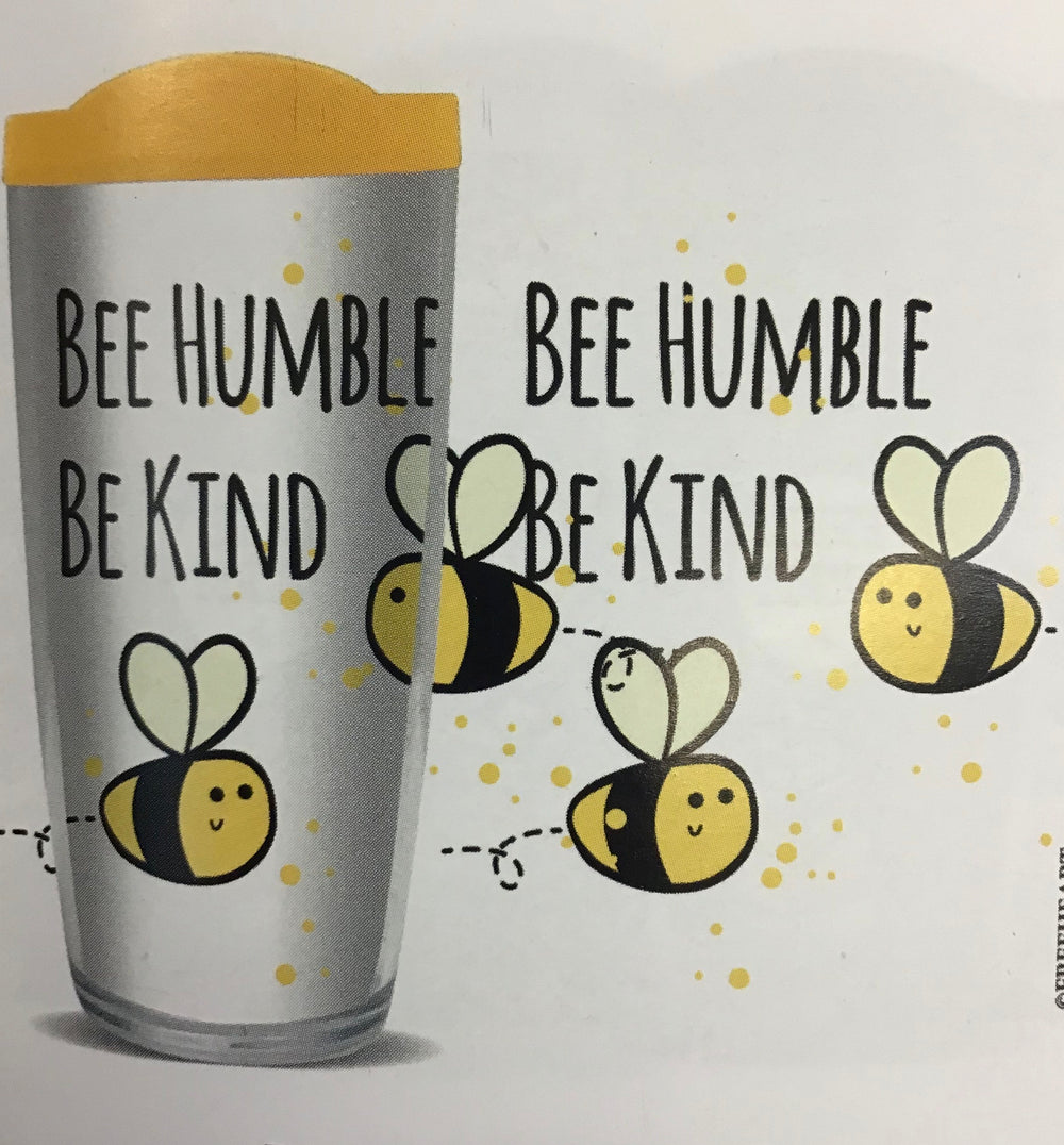 Bee Humble Be Kind Tumbler