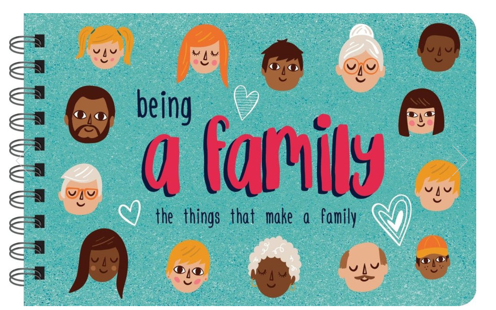 BOOK ON BEING A FAMILY: WHAT FAMILY STANDS FOR