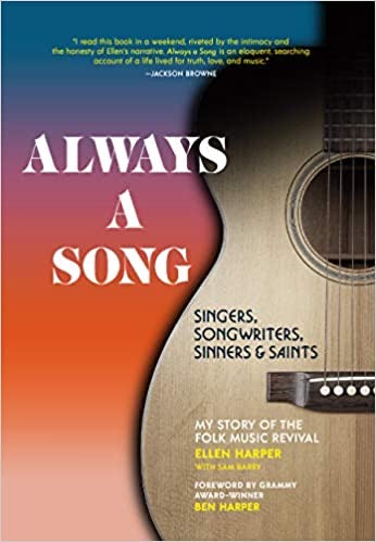 Always a Song: My Story of the Folk Music Revival - Ellen Harper with Sam Berry