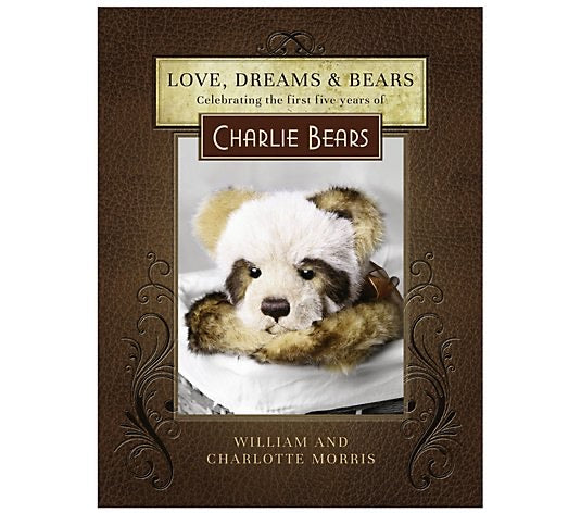 Charlie Bears Love, Bears, and Dreams Book