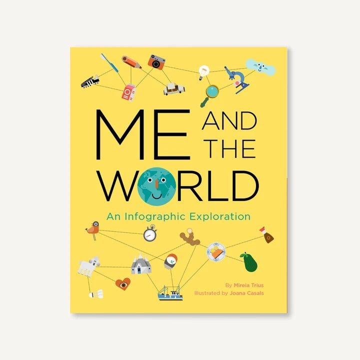 Me and the World An Infographic Exploration Book