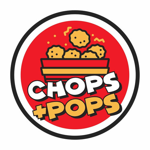 Chops and Pops
