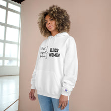 Load image into Gallery viewer, Trust Black Women, Respect Black Women, Believe Black Women - Hoodie