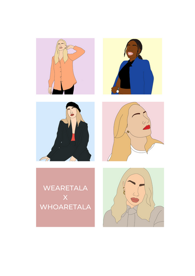 WEARETALA x WHOARETALA - GET TO KNOW SOME OF THE TEAM!