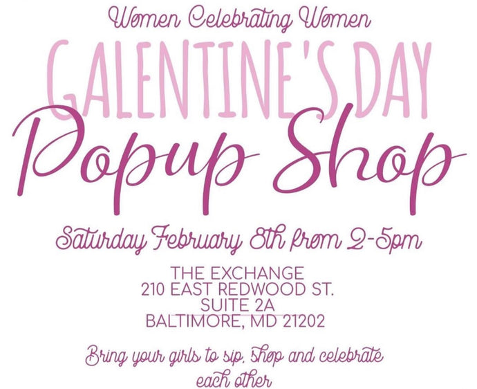 02/08/20: Galentine's Day Pop-Up Event: Baltimore, Maryland