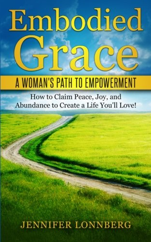 Embodied Grace: A Woman's Path to Empowerment