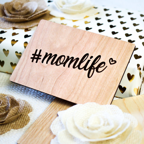 Momlife, Mothers Day Card, Mothers Day Gift from Daughter, Wood Greeting Card,