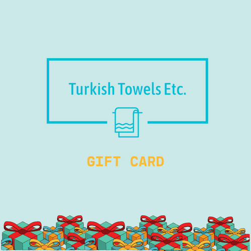 Turkish Towels Etc. Gift Card