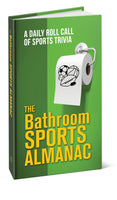 The Bathroom Sports Almanac