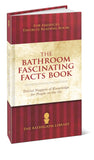 The Bathroom Fascinating Facts Book