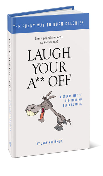 Laugh Your Ass Off