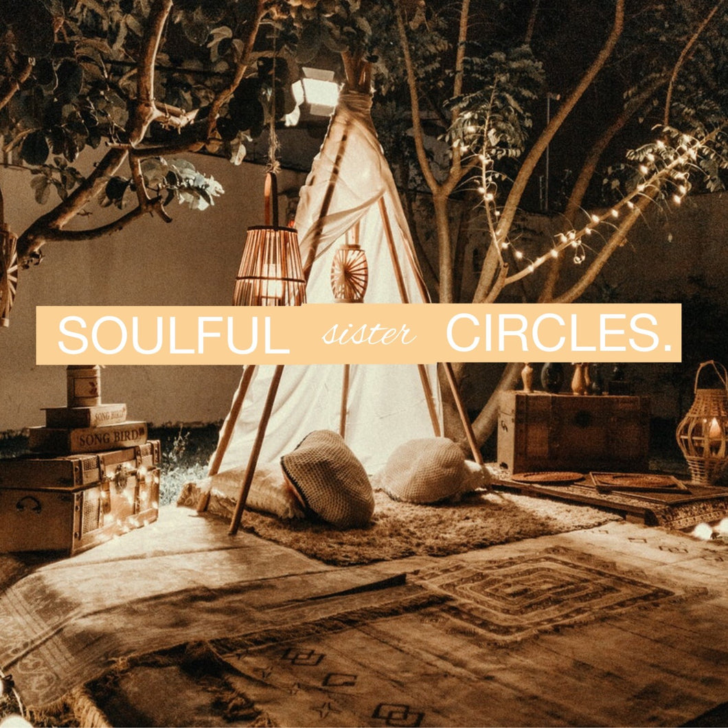 May Soulful Sister Circle - Body Empowerment