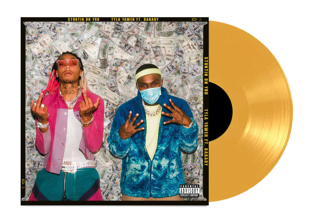 "STUNTIN' ON YOU FEAT. DABABY 12"" VINYL + DIGITAL SINGLE"