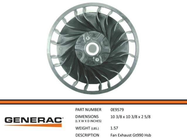 Generac Guardian 0E9579 FAN EXHAUST GT990 HSB