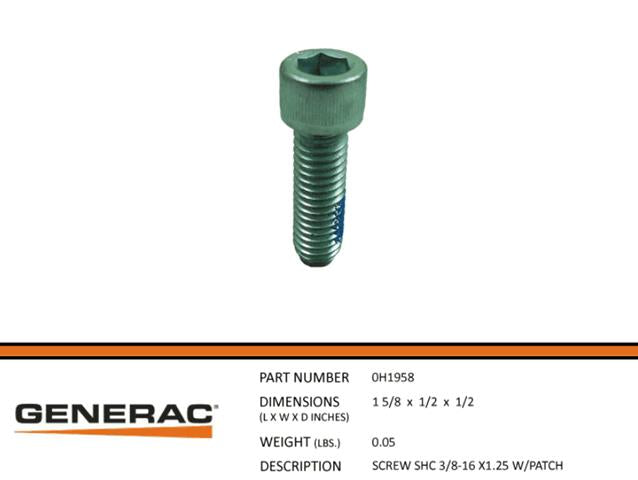Generac 0H1958  SCREW SHC 3/8-16 X1.25 W/PATCH