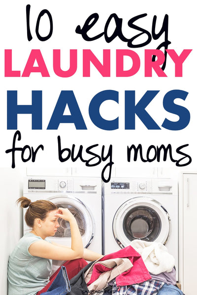 10 Easy Laundry Hacks to Keep Up with As a Busy Mom