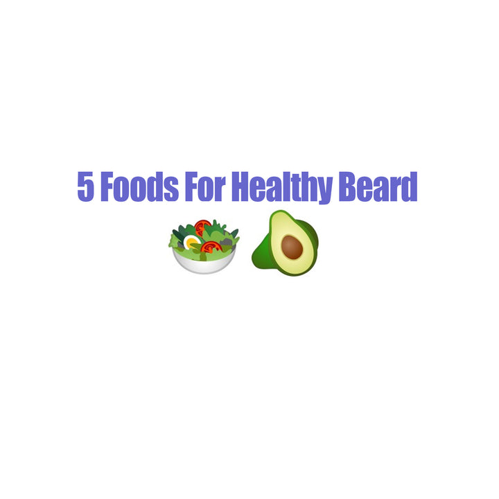 5 Foods That Will Help Boost Your Beard Growth