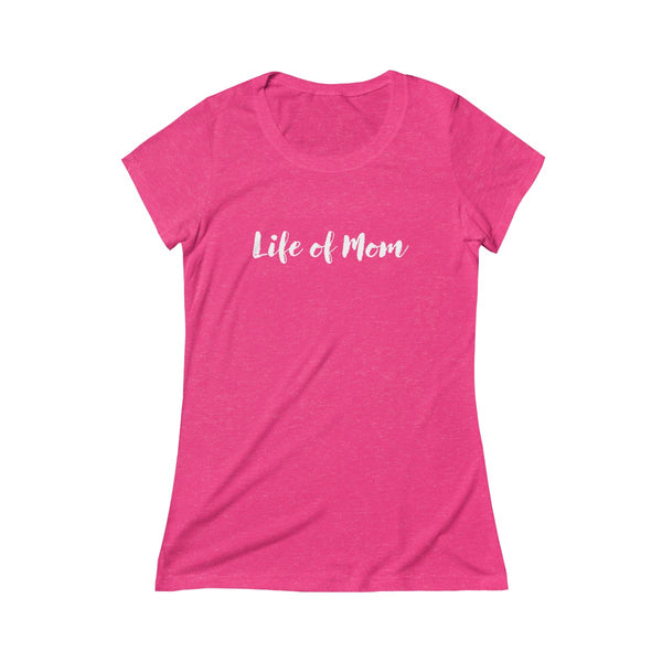 Life of Mom Classic Tee