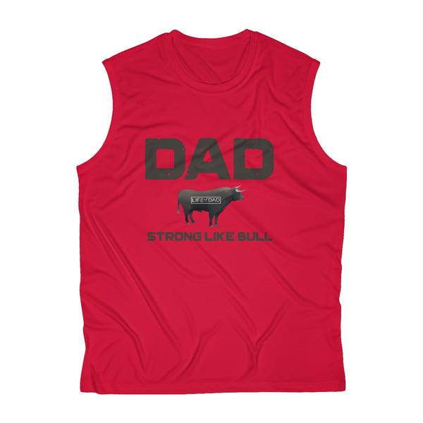 Dad Strong Like Bull Performance Tee
