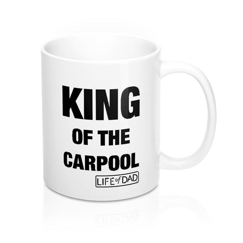 King of the Carpool Mug