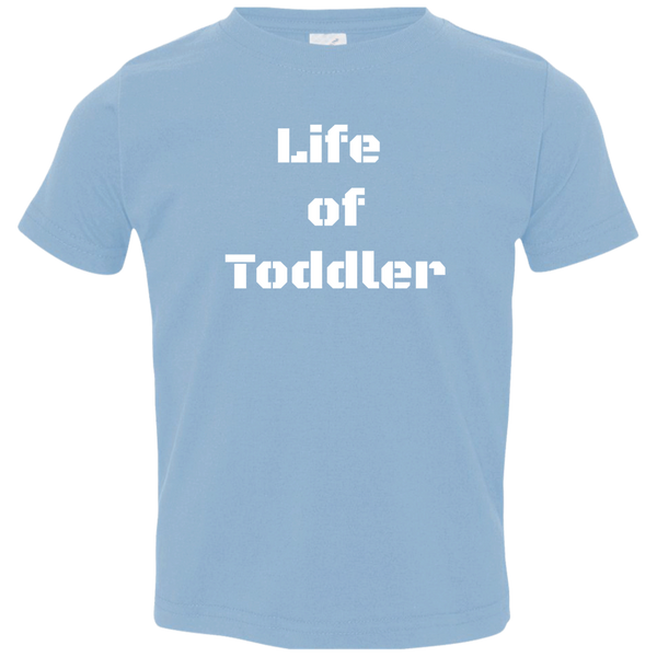 Life of Toddler Shirt