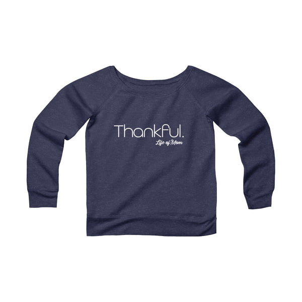 Life of Mom - Thankful Sweatshirt