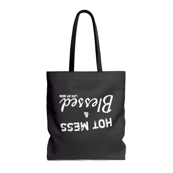 Life of Mom - Hot Mess & Blessed -  Tote Bag