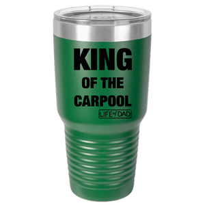 King of the Carpool Tumbler
