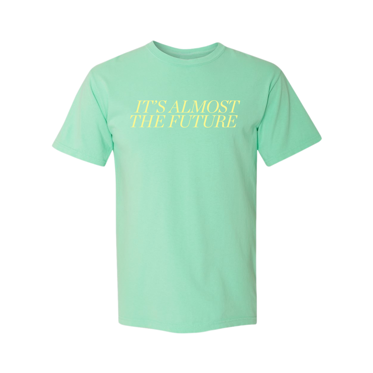 It's Almost The Future Tee