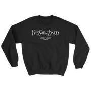 Yves Saint Lonely Sweatshirt