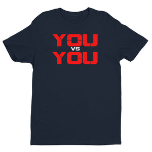 It's YOU VERSUS YOU Premium Fitted Tee