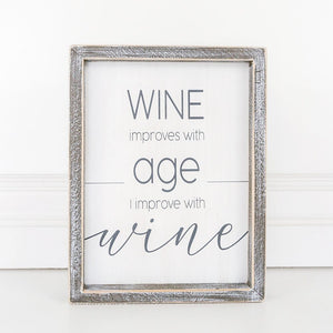 Improve With Wine Framed Sign