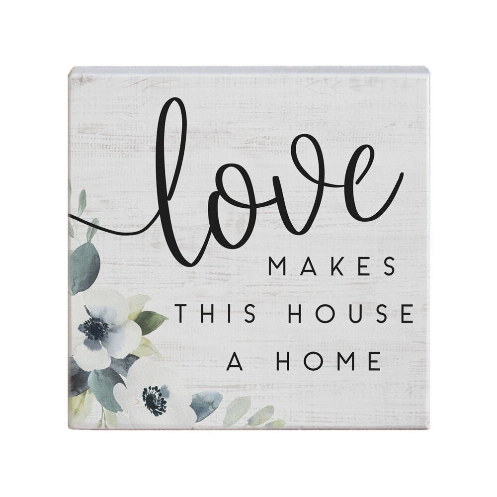 Love Makes House a Home Sign