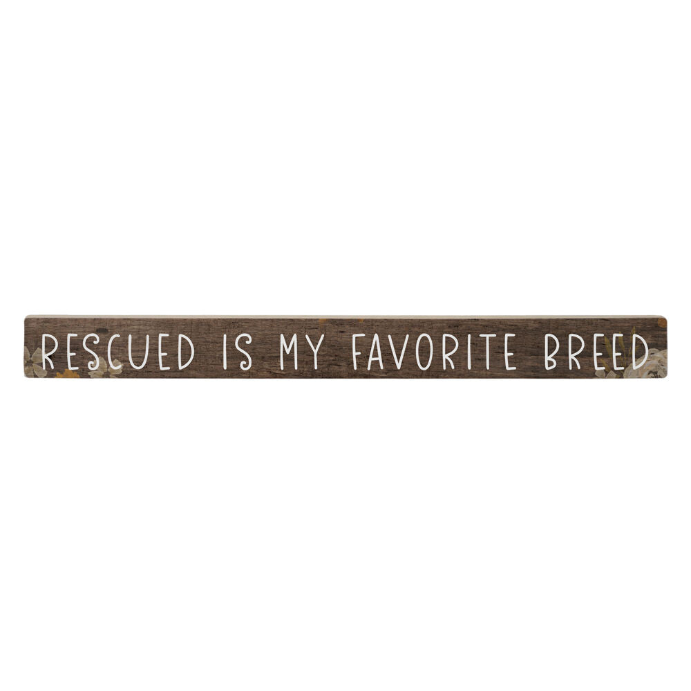 Rescued Stick Sign