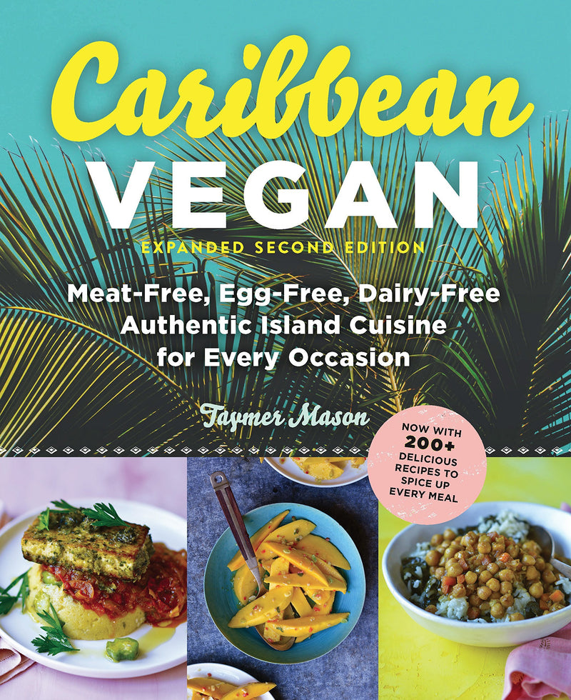 Caribbean Vegan - Authentic Island Cuisine for Every Occasion - TheVeganKind