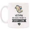 "TVK Mug ""Vegan - Because I'm Not a Baby Cow"" Vertical"