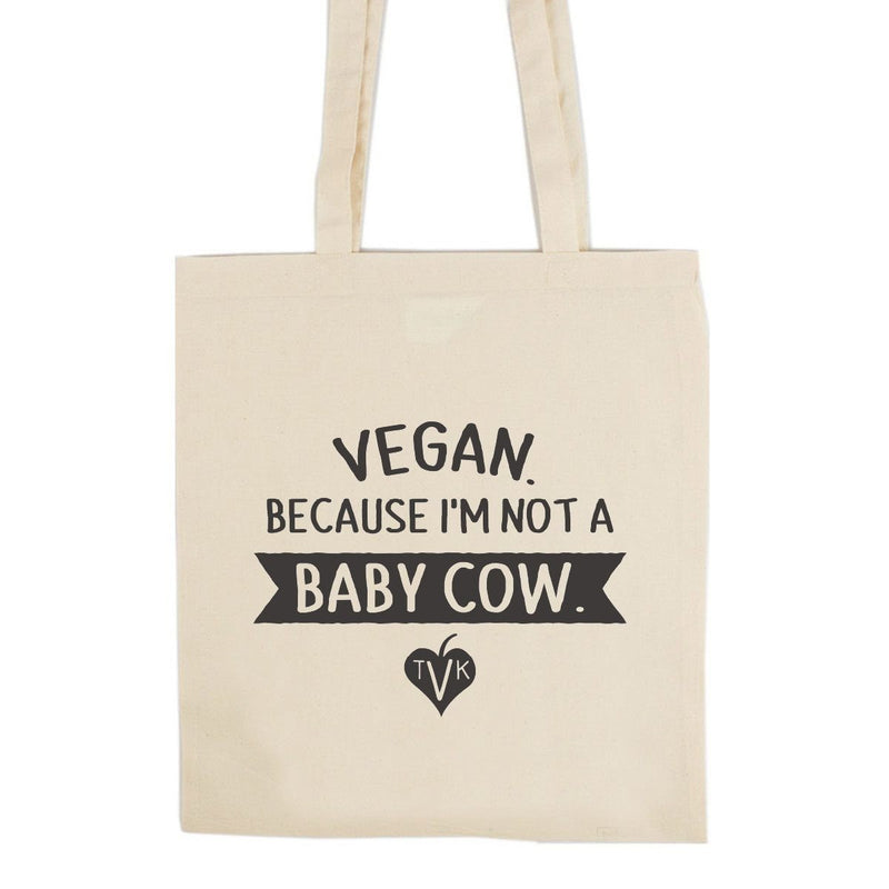 "Accessories - TVK ""Not A Baby Cow"" Tote Bag"
