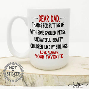 Dear Dad Mug Travel Mug Personalized Tumbler Fathers Day Mug Gift for Dad Fathers Day Present Funny Mug Dad Mug Tumbler Custom mug