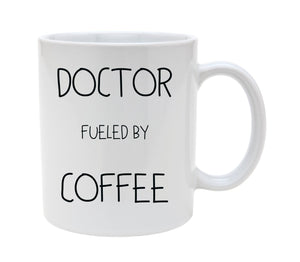 doctor fueled by coffee mug