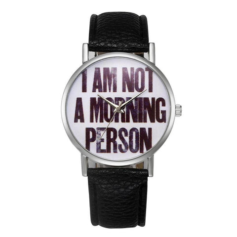 'I Am Not A Morning Person' PU Leather Band Quartz Watch - Necessities Australia