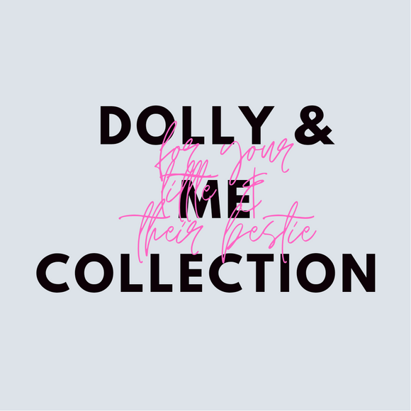 Dolly & Me Collections