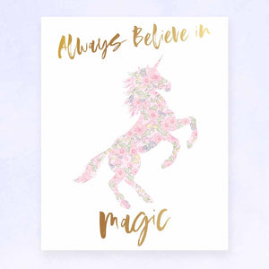 Always Believe In Magic Unicorn Print