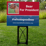 PRE-SALE Bear for President yard sign