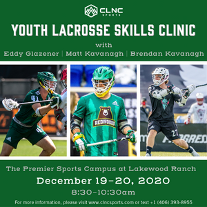 Lakewood Ranch (FL) YOUTH Men's Lacrosse Clinics - December 19-20, 2020