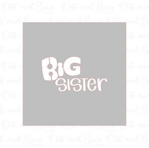 Big Sister Stencil Digital Download CC - Dots and Bows Designs