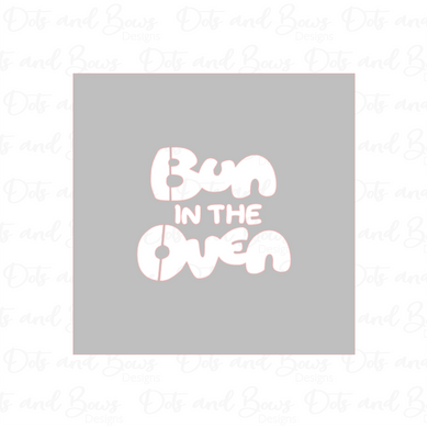 Bun in the Oven Stencil - Dots and Bows Designs