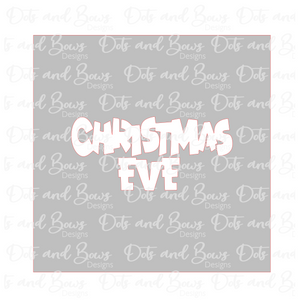 Christmas Eve Word Stencil Digital Download